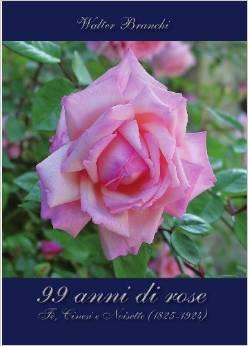 99 anni di rose di Walter Branchi
